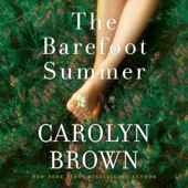 The Barefoot Summer (Unabridged) - Carolyn Brown Cover Art