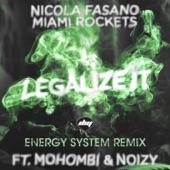 Legalize It (Energy System Remix) [feat. Mohombi & Noizy] - Single