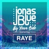By Your Side (feat. RAYE) - Single, Jonas Blue