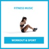 Fitness Music: Workout & Sport - Various Artists, Various Artists