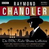 Raymond Chandler - Raymond Chandler: The BBC Radio Drama Collection  artwork
