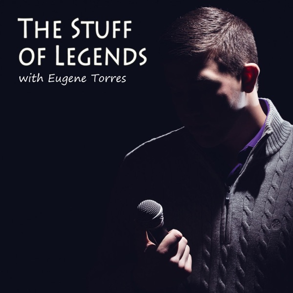 The Stuff of Legends