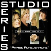 Praise Forevermore (Demonstration By Point of Grace)