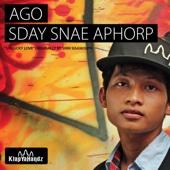 Sday Snae Aphorp - AGO