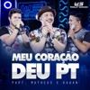 Meu Coração Deu PT (feat. Matheus & Kauan) [Ao Vivo] - Single