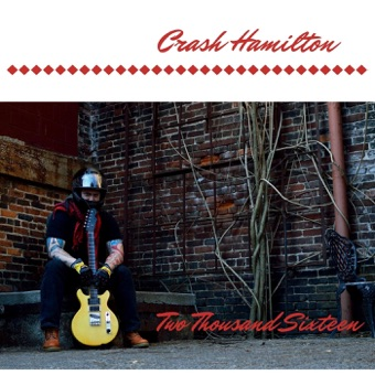 Two Thousand Sixteen – Crash Hamilton