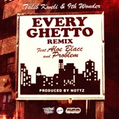 Every Ghetto, Pt. 2 (Every Ghetto Pt. 2) [feat. Aloe Blacc & Problem] - Single