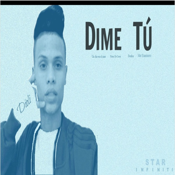 Dime Tú - Single | Dioli