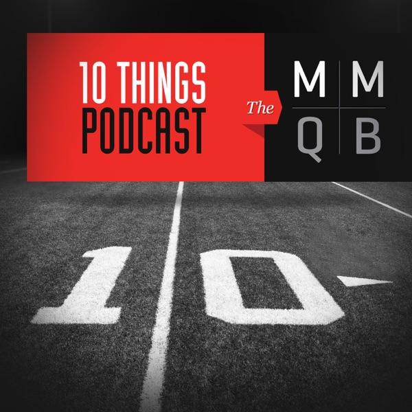 The MMQB: 10 Things