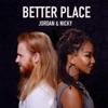 Better Place - Single, Jordan & Nicky