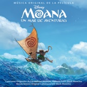 Moana: Un mar de aventuras (Sonora Original en Español)