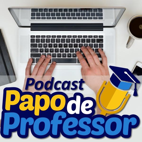 Podcast Papo de Professor