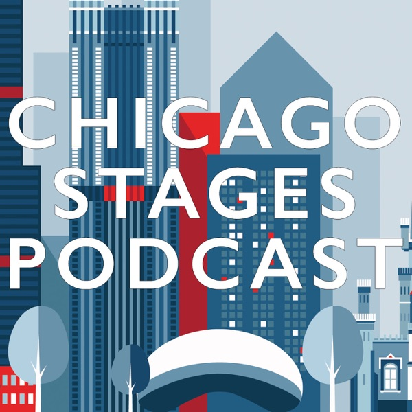 The Chicago Stages Podcast