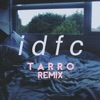 idfc (Tarro Remix) - Single, blackbear