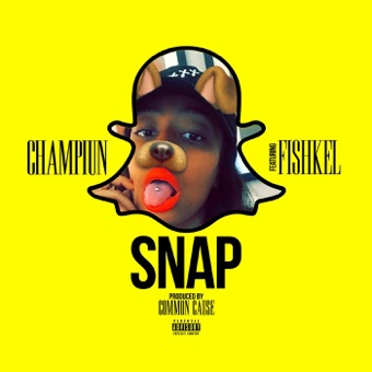 Snap (feat. Fishkel) – Single – Champiun
