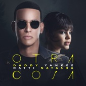 Otra Cosa - Daddy Yankee & Natti Natasha Cover Art