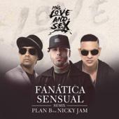 Fanatica Sensual (Remix) [feat. Nicky Jam] - Plan B