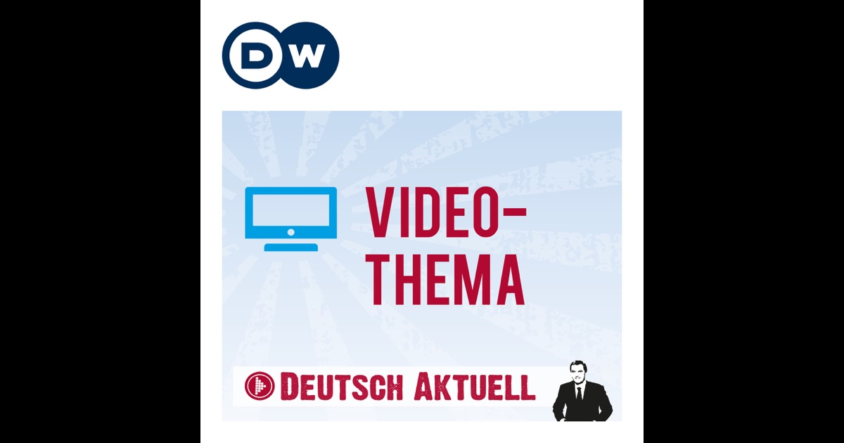 video thema deutsch lernen deutsche welle by deutsche welle on itunes. Black Bedroom Furniture Sets. Home Design Ideas