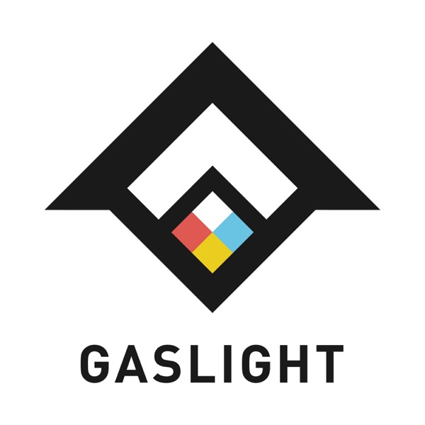 Gaslight Podcast