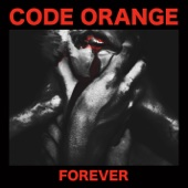Forever - Code Orange Cover Art