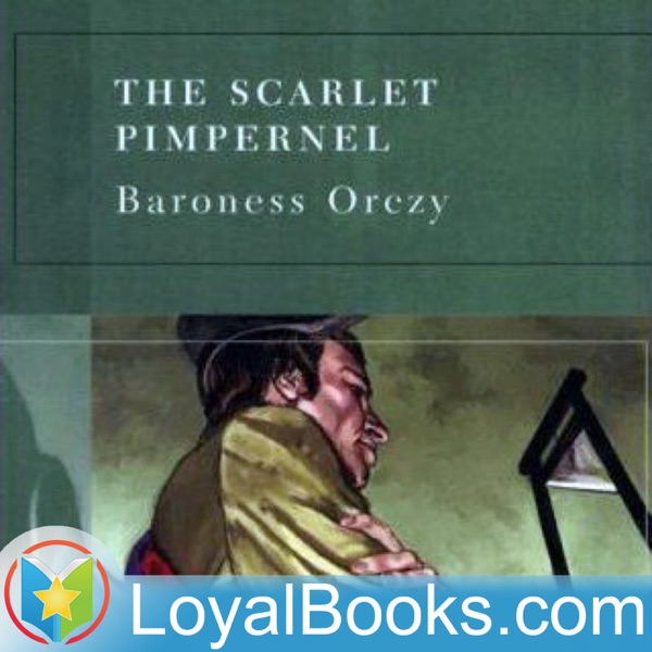 The Scarlet Pimpernel by Emma Orczy