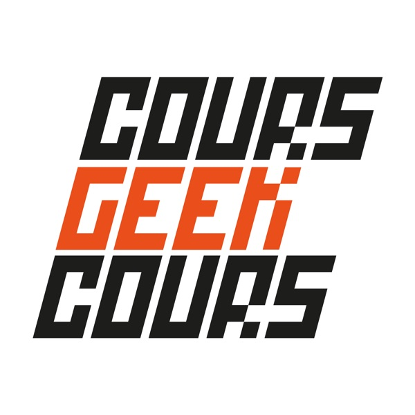 Cours Geek Cours