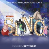 Sing (Original Motion Picture Score), Joby Talbot