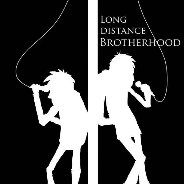 Long Distance Brotherhood
