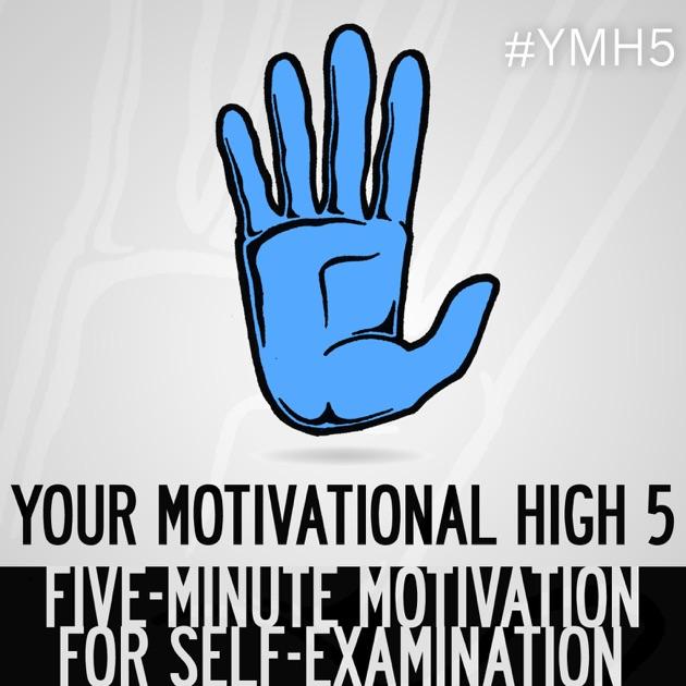 Your Motivational High 5 5Minute Inspiration Motivation