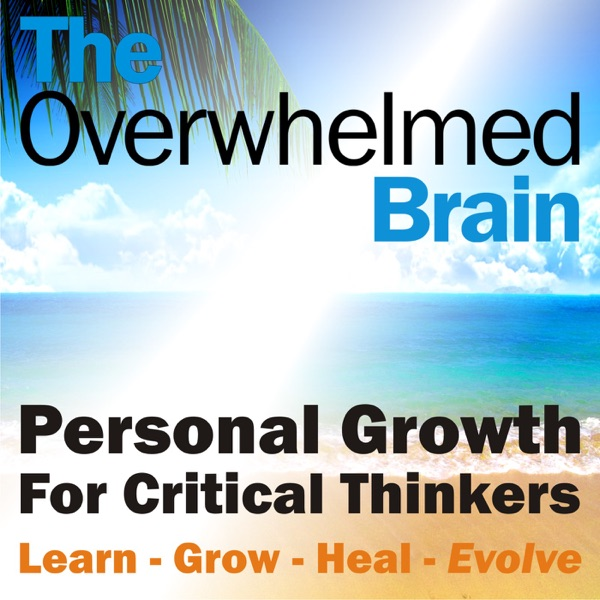 The Overwhelmed Brain | Stress | Anxiety | Relationship | Critical Thinking | Emotional Intelligence Like Tony Robbins Oprah