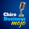 Chiro Business Mojo Podcast: Business & Marketing for the Chiropractor | Blogging | Entrepreneur | Success
