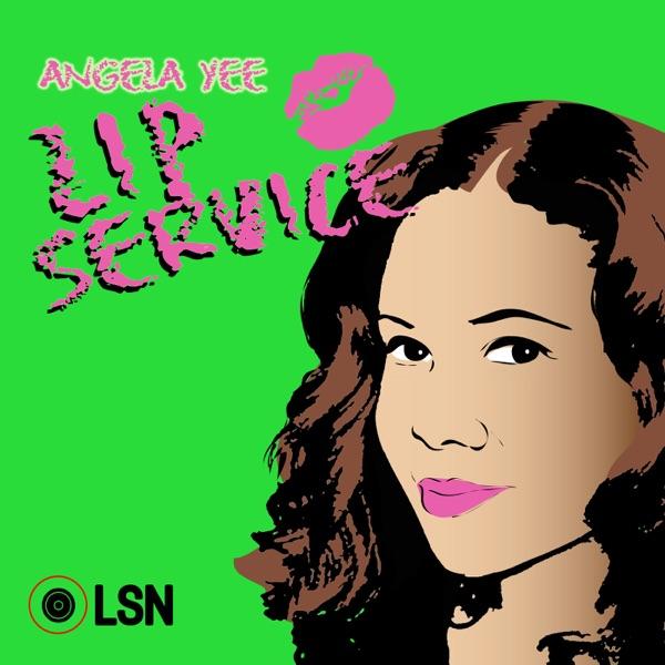 Angela Yee's Lip Service