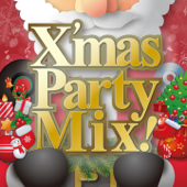 X'mas Party Mix! Best 20 Songs for Christmas (Non-Stop Mix)