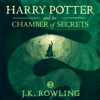 J.K. Rowling - Harry Potter and the Chamber of Secrets, Book 2 (Unabridged)  artwork