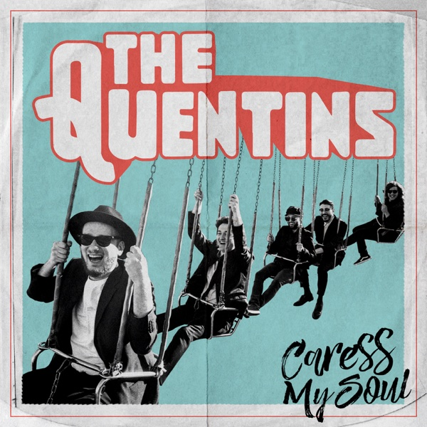 Caress My Soul - Single | The Quentins
