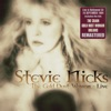 The Gold Dust Woman: Live in Hollywood, CA 18 Sep '94 (Remastered), Stevie Nicks