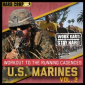 Workout to the Running Cadences U.S. Marines, Vol. 2