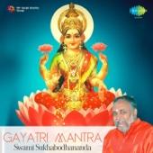 Gayatri Mantra - Swami Sukhabodhananda