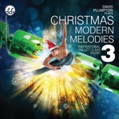 David Plumpton - Christmas Modern Melodies 3: Inspirational Ballet Class Music  artwork