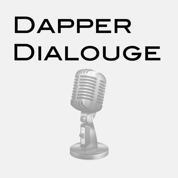 Dapper Dialogue