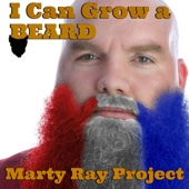 Download Marty Ray Project - I Can Grow a Beard (feat. Jonny Freesh)