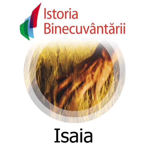 Fundatia Istoria Binecuvantarii - Isaia
