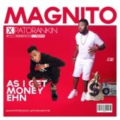 As I Get Money Ehn (If I Get Money Ehn Remix) [feat. Patoranking] - Magnito