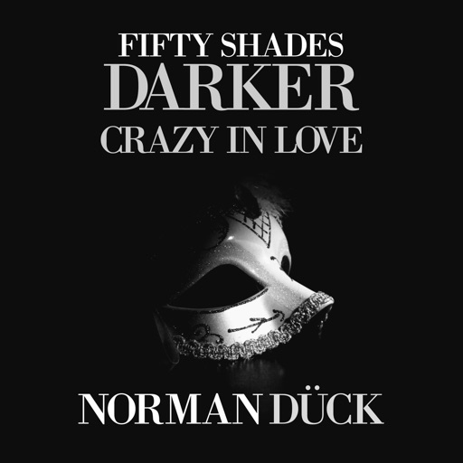 Fifty Shades Darker (Crazy in Love) - Norman Dück