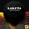 Rice & Peace, Lakuta