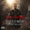 What If It Was Me (feat. Krizz Kaliko) - Single, Tech N9ne