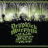 Live on Lansdowne, Boston MA, Dropkick Murphys