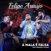 A Mala É Falsa (feat. Henrique & Juliano)