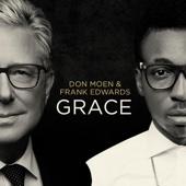 Grace - EP - Don Moen & Frank Edwards