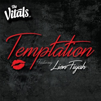 Temptation (feat. Lion Fiyah) – Single – The Vitals 808